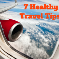 7 Healthy Travel Tips