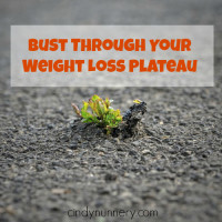 6 Ways to Bust Through Your Weight Loss Plateau